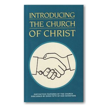 Introducing The Church Of Christ